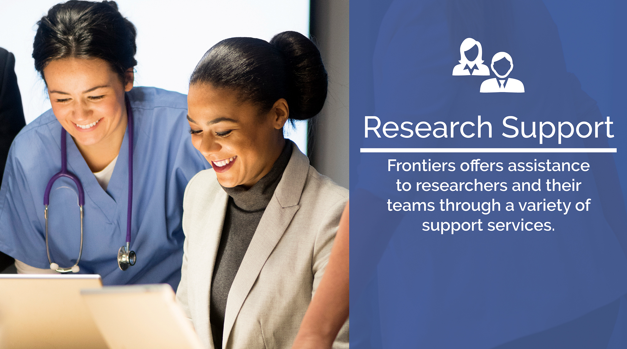 Research Support: Frontiers offers assistance to reserachers and their teams through a variety of support services
